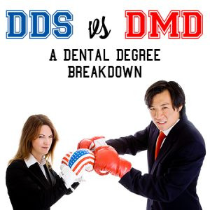 DDS vs. DMD: A Dental Degree Breakdown