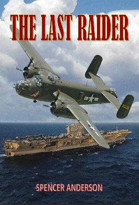 The Last Raider - Hardcover