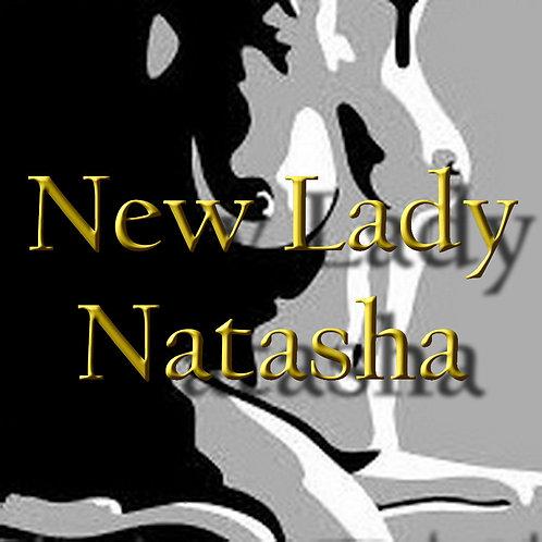 NEW LADY Natasha