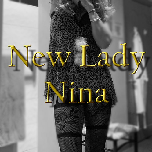 New Lady Nina Returning 30th - 2nd May