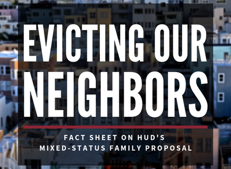 Evicting Our Neighbors: Fact Sheet on HUD's Mixed-Status Family Proposal