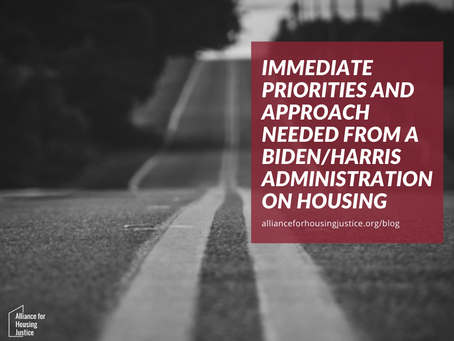 Immediate Priorities and Approach Needed from a Biden/Harris Administration on Housing