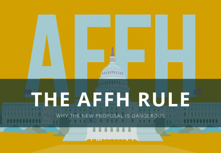 The AFFH Rule: Why the New Proposal is Dangerous