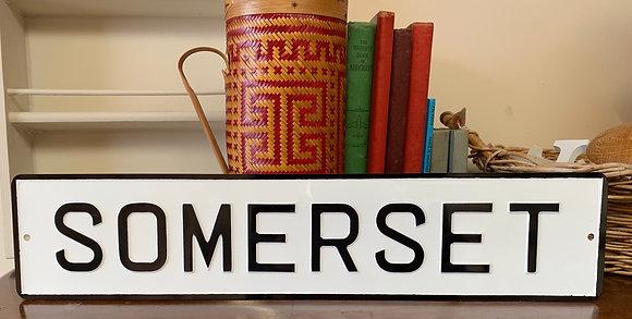 Somerset Sign