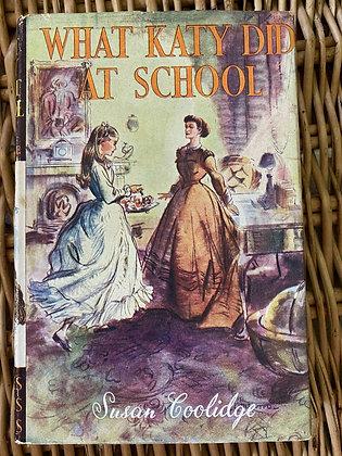 Vintage What Katy Did at School - Susan Coolidge