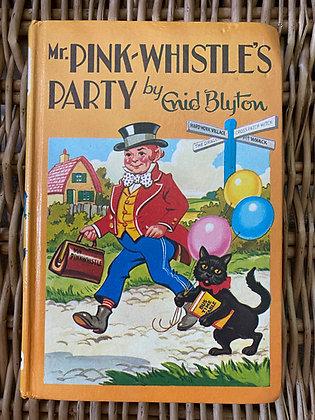 Vintage Enid Blyton - Mr Pink-Whistle's Party