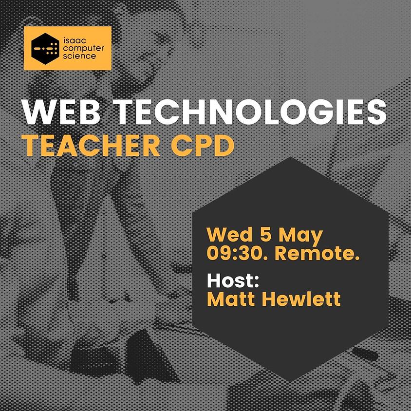 Web Technologies - Teacher CPD