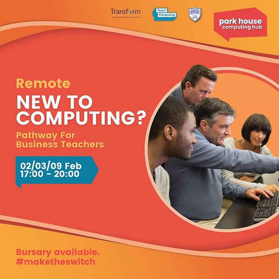 New To Computing Pathway For Business Teachers - Remote Over Three Days
