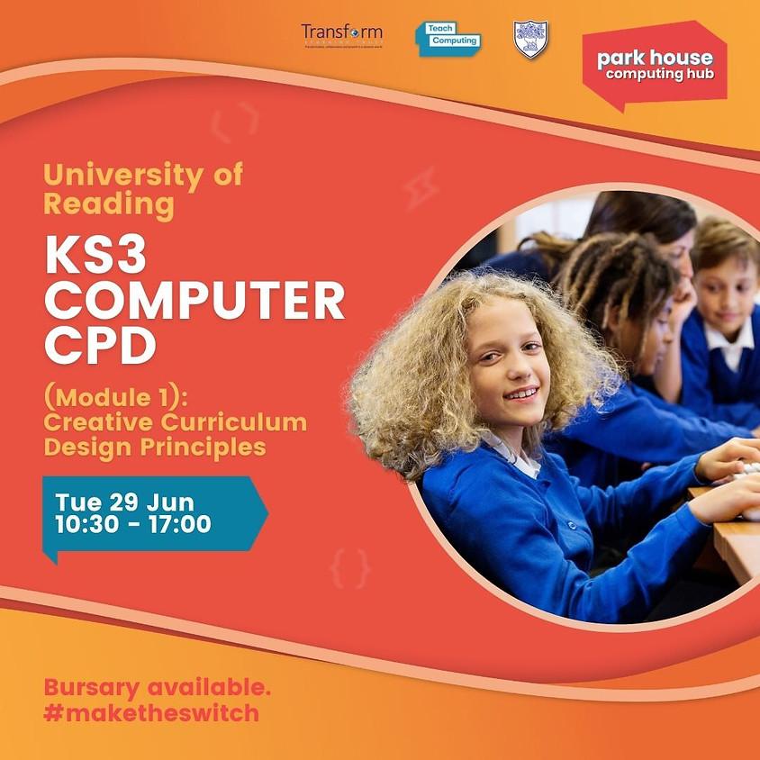 KS3 Computing (Module 1): Creative Curriculum Design Principles