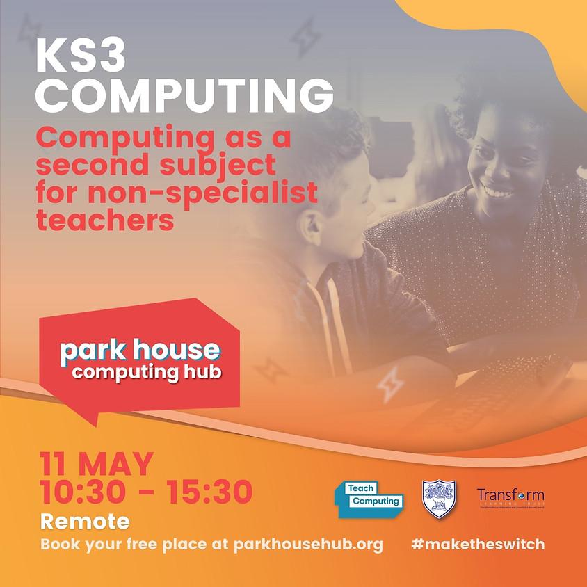 KS3 Computing For The Non-Specialist Teacher