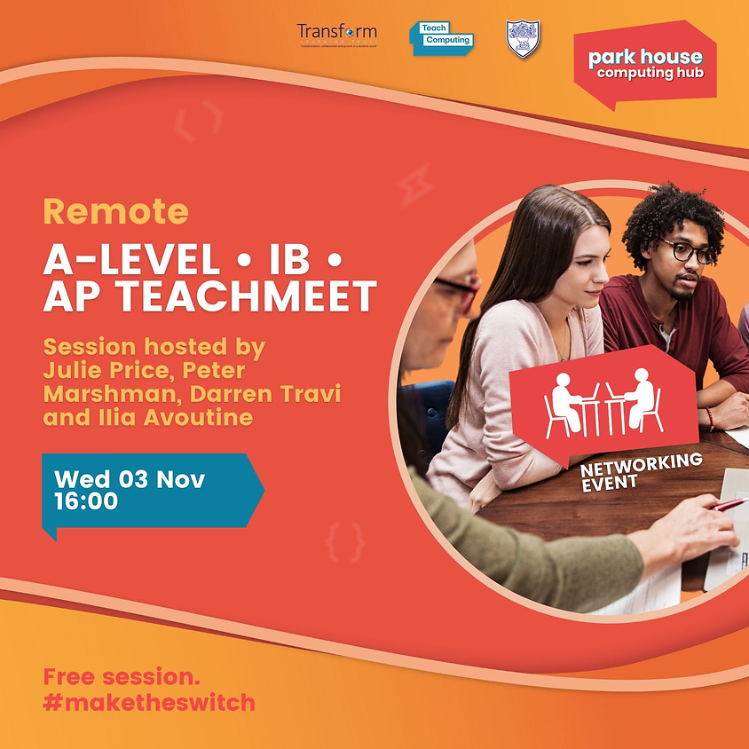 TeachMeet - A-LEVEL | IB | AP Computer Science - Remote