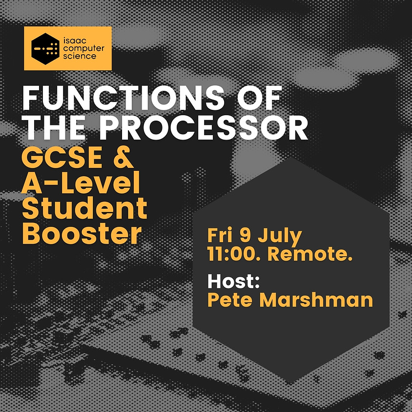 Functions of The Processor - Student Booster: GCSE - A Level