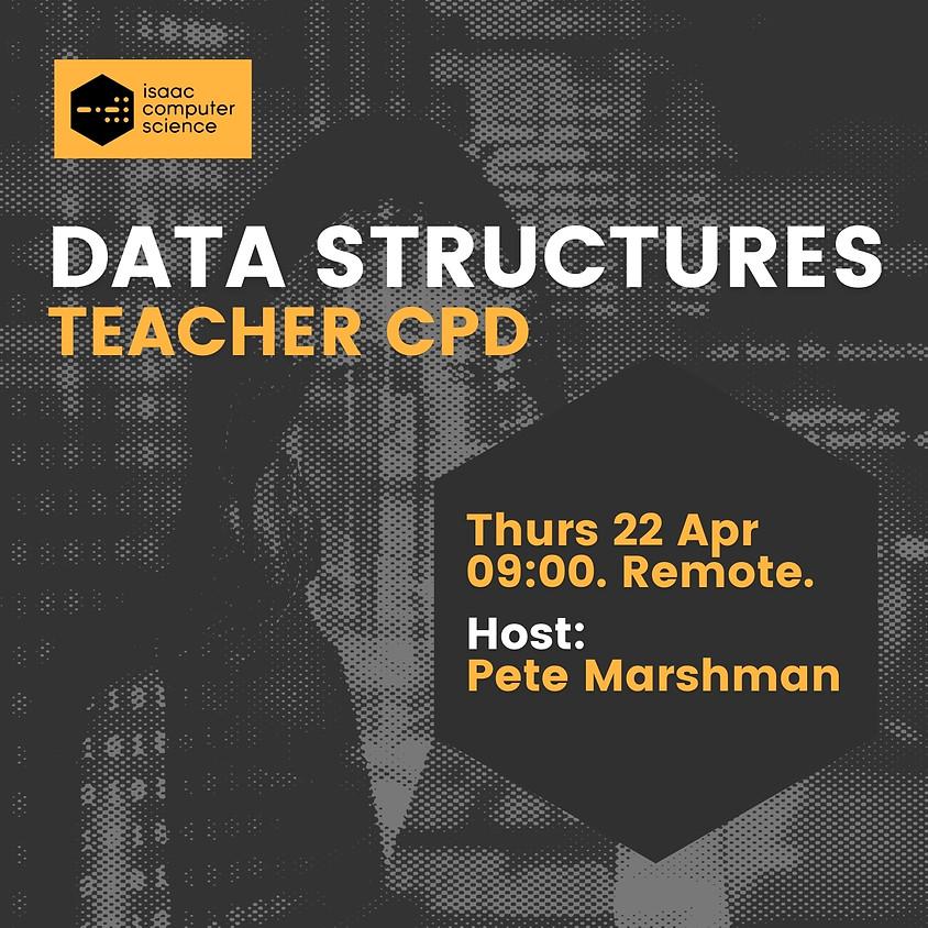 Data Structures - Teacher CPD