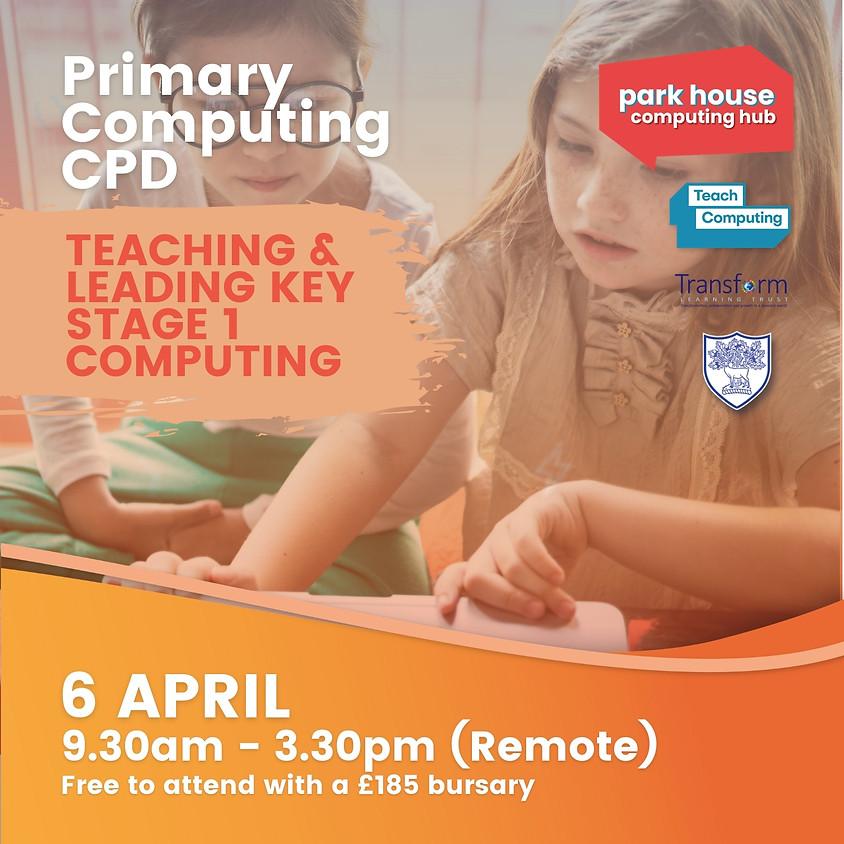 Teaching & Leading KS1 Computing - Remote