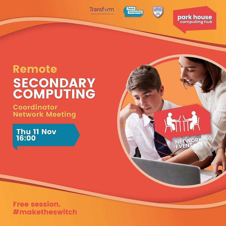 Secondary Computing Coordinator Network Meeting