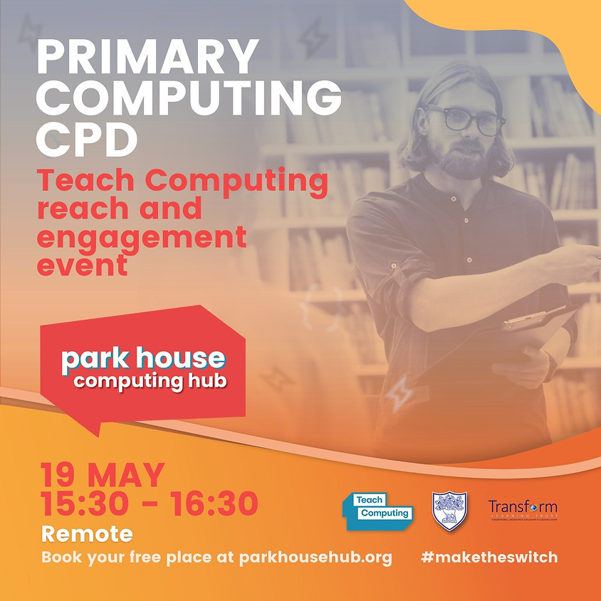 Teach Computing Reach And Engagement Event (Primary Network)