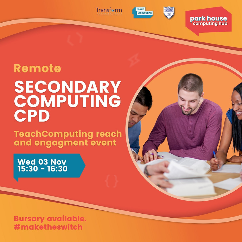 Teach Computing Reach And Engagement Event (Secondary Network)