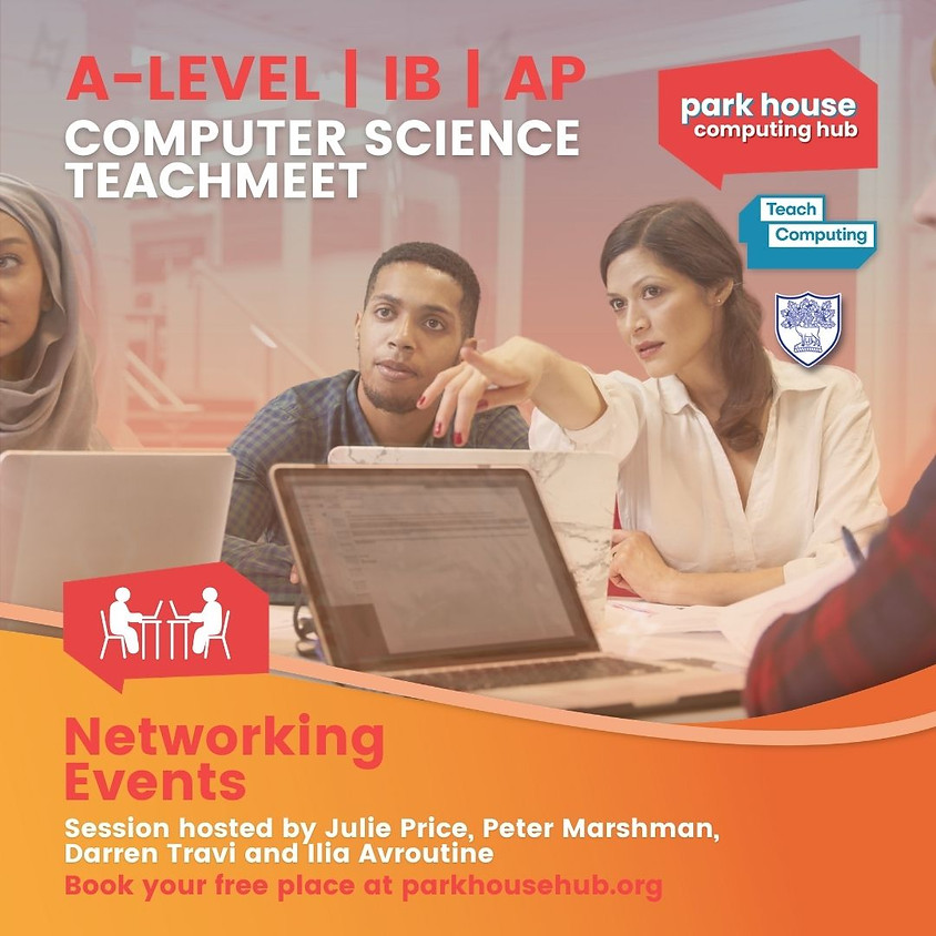 TeachMeet - A-LEVEL | IB | AP Computer Science - REMOTE