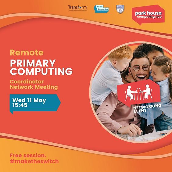 Primary Computing Coordinator Network Meeting
