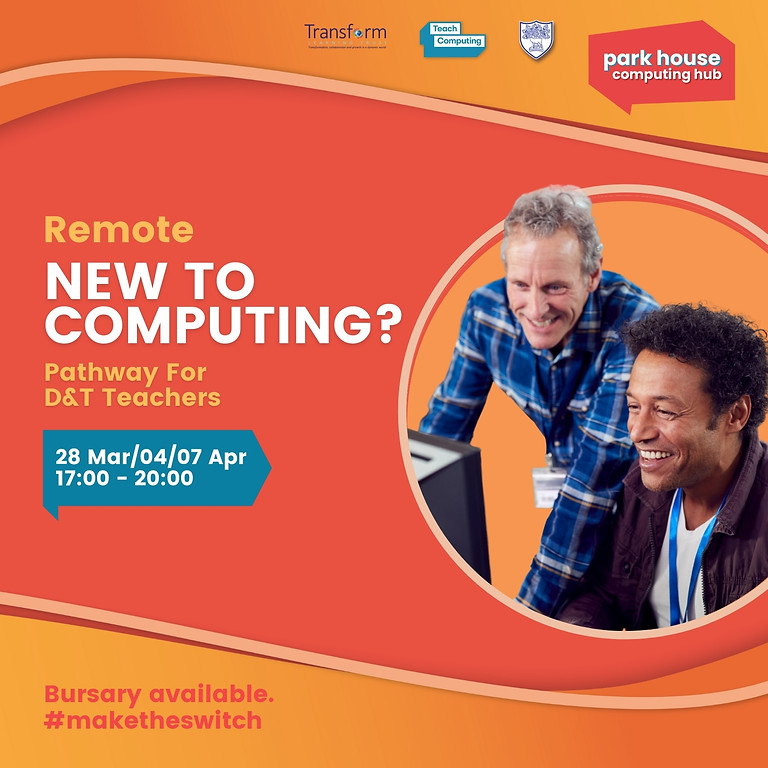 New To Computing Pathway For D&T Teachers - Remote Over Three Days