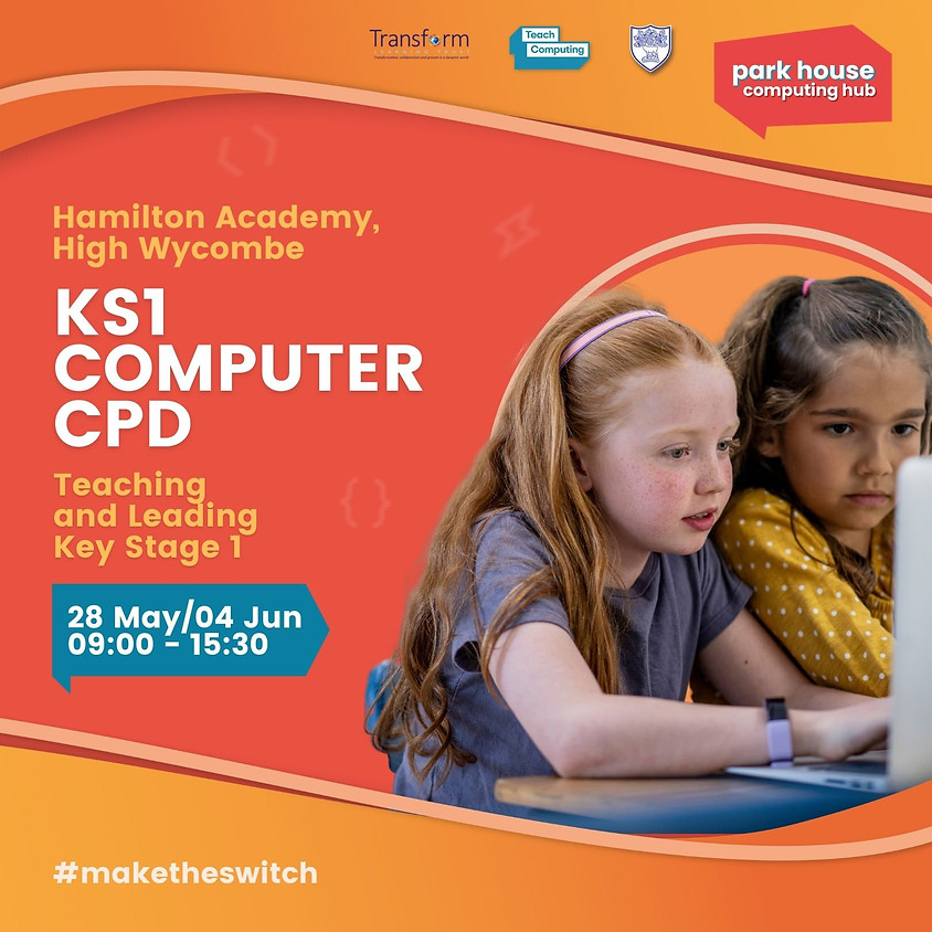 Teaching And Leading Key Stage 1 Computing: (2 Days - 28th May and 4th June)