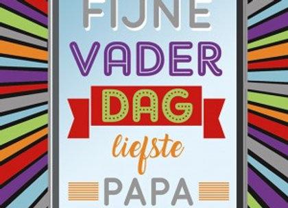 Fijne Vaderdag liefste papa