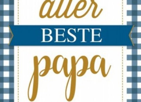Voor de allerbeste papa