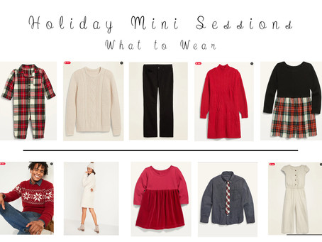 Holiday Mini Sessions - What to Wear