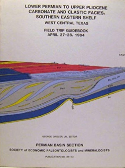 Lower Permian to Upper Pliocene Carbonate & Clastic Facies, Southern Eastern...