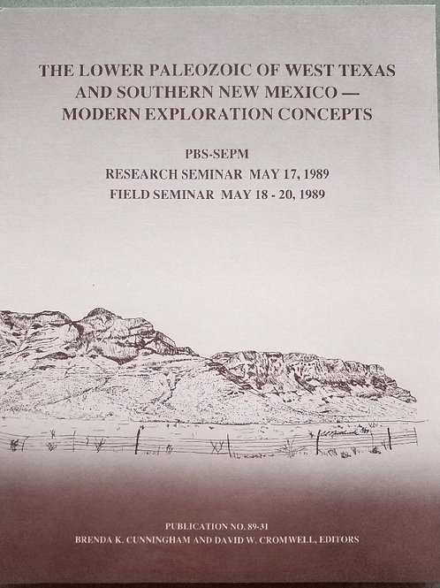The Lower Paleozoic of West Texas & Southern New Mexico - Modern Exploration....