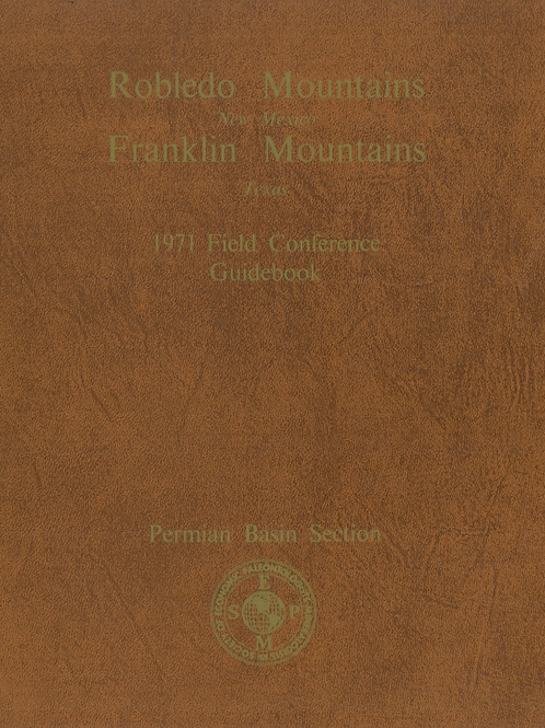 Robledo Mountains New Mexico Franklin Mountains Texas 1971 Field Conference