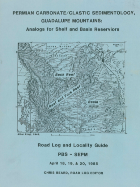 Permian Carbonate/Clastic Sedimentology, Guadalupe Mountains Road Logs