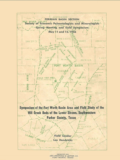 Symposium of the Fort Worth Basin Area and Field Study of the Hill Greek Beds