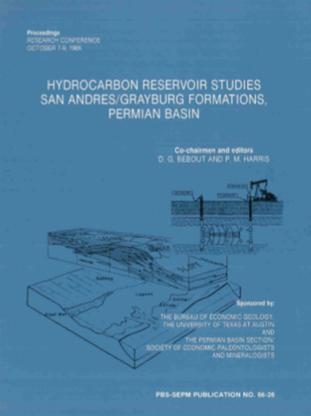 Hydrocarbon Reservoir Studies San Andres/Grayburg Formations, Permian Basin
