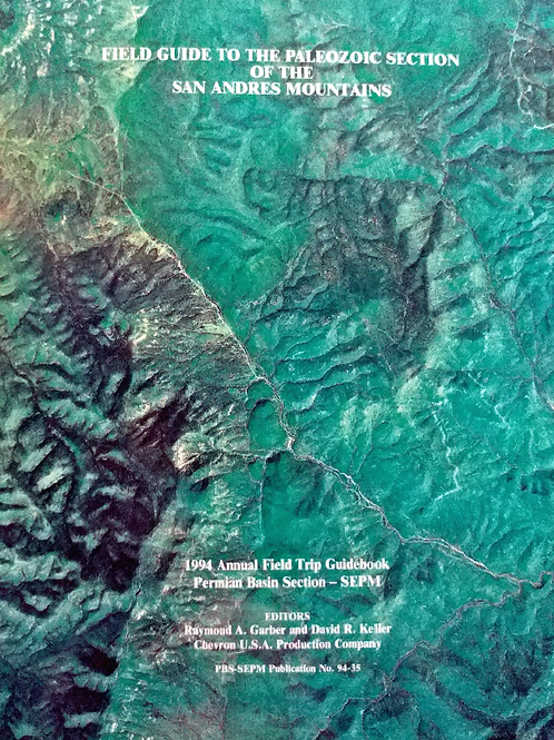 Field Guide to the Paleozoic Section of the San Andres Mountains