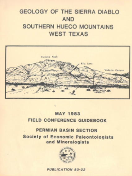 Geology of The Sierra Diablo and Southern Hueco Mountains West Texas