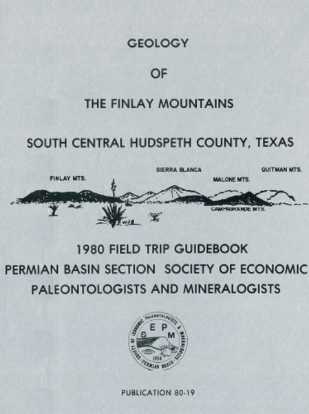 Geology of the Finlay Mountains South Central Hudspeth County, Texas