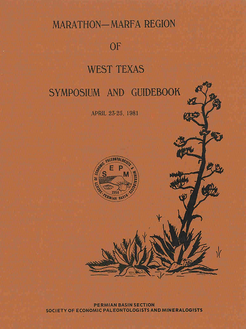 Marathon-Marfa Region of West Texas Symposium and Guidebook