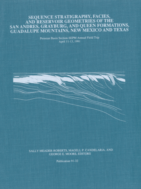Sequence Stratigraphy, Facies, and Reservoir Geometries of the San Andres