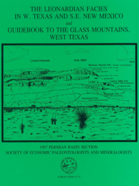 The Leonardian Facies in W. Texas and S.E. New Mexico and Guidebook Glass Mtns