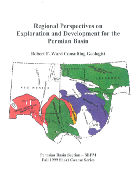 Regional Perspectives on Exploration and Development for the Permian Basin