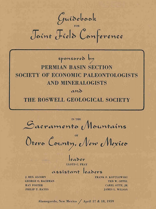 Guidebook for Joint Field Conference in the Sacramento Mountains of Otero County