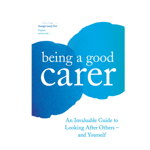 Book cover: being a good carer by Amanda Waring