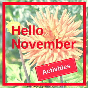 Hello November from Bright Copper Kettles CIC