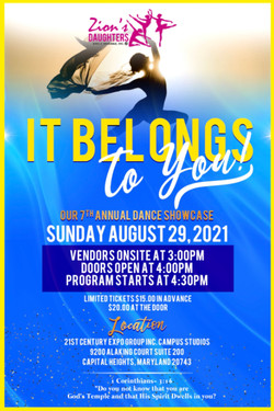 "Zion's Daughter's Dance Ensemble Inc. 7th Annual Dance Showcase ""It Belongs To You,"""