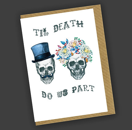 Til Death Greetings Card CCL