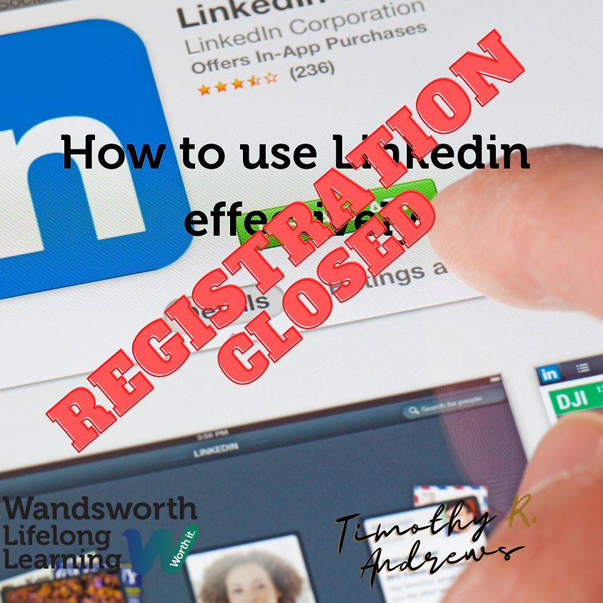How to use LinkedIn Successfully - Applications Closed