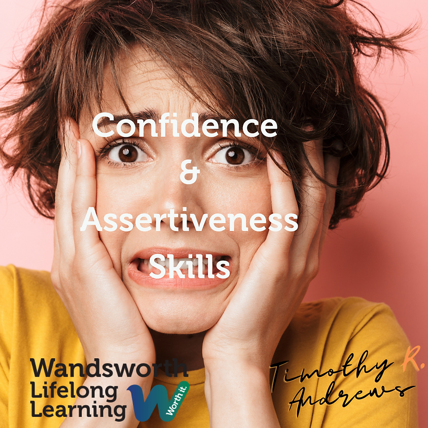 Building Confidence and Assertiveness Skills