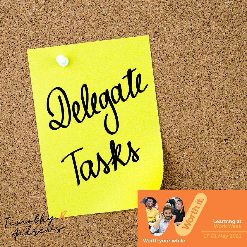 Delegating For Results