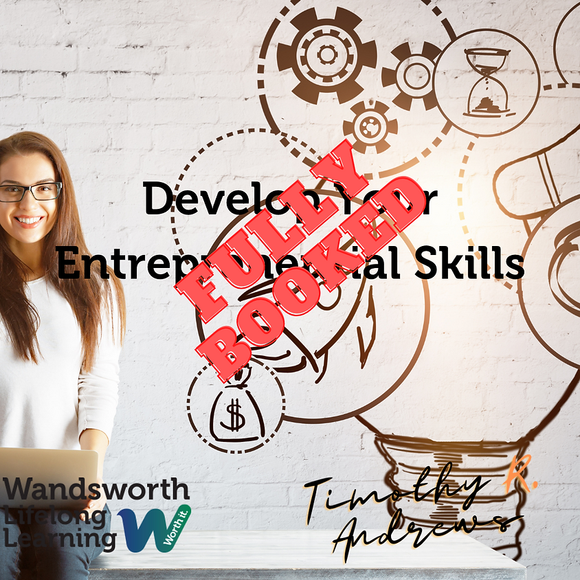 Develop Your Entrepreneurial Skills - Fully Booked